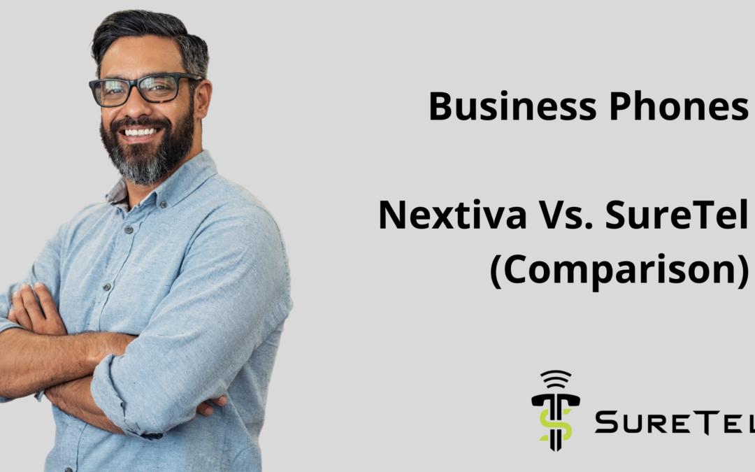 Business Phones: Nextiva Vs. SureTel (Comparison)